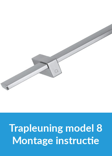 Montage instructie - Trapleuning model 8