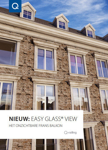 Q-railing catalogus - Glazen Frans balkon systeem: Easy Glass View